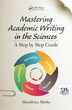 Book cover Mastering Academic Writing in the Sciences : A Step-by-Step Guide