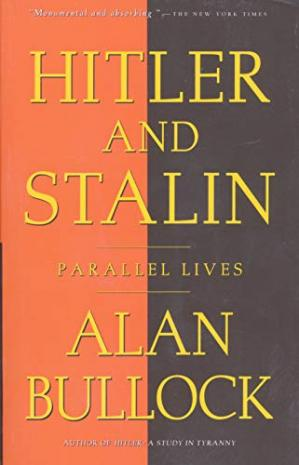书籍封面 Alan Bullock - Hitler and Stalin (Parallel Lives)