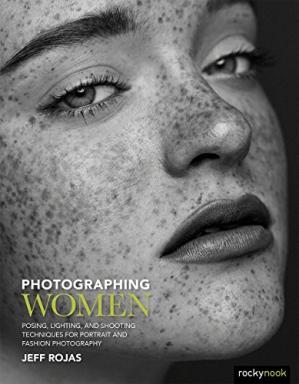 Обложка книги Photographing Women: Posing, Lighting, and Shooting Techniques for Portrait and Fashion Photography