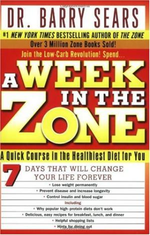 Обкладинка книги A Week in the Zone: A Quick Course in the Healthiest Diet for You