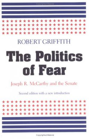 Portada del libro The politics of fear: Joseph R. McCarthy and the Senate