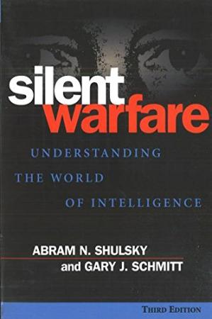 Book cover Silent Warfare - Understanding the World of Intelligence