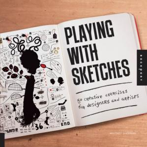 पुस्तक कवर Playing with Sketches: 50 Creative Exercises for Designers and Artists