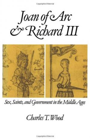 पुस्तक कवर Joan of Arc and Richard III: Sex, Saints, and Government in the Middle Ages