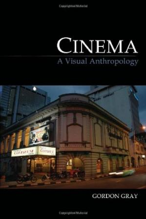 Portada del libro Cinema: A Visual Anthropology (Key Texts in the Anthropology of Visual and Material Culture)