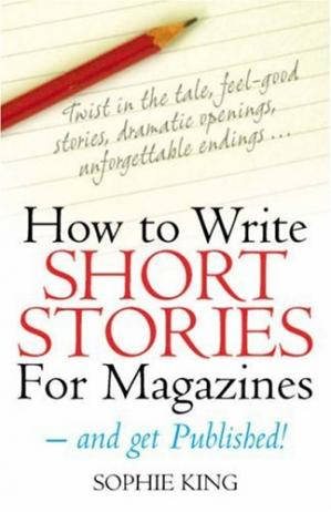 Εξώφυλλο βιβλίου How to Write Short Stories for Magazines: - and Get Published!