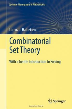 Обкладинка книги Combinatorial Set Theory: With a Gentle Introduction to Forcing