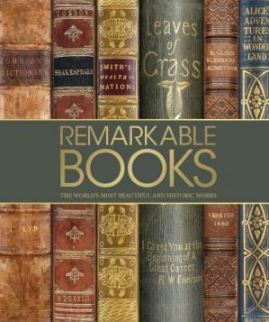 Book cover Remarkable Books: The World's Most Beautiful and Historic Works