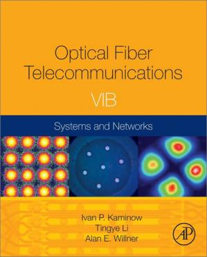 Εξώφυλλο βιβλίου Optical Fiber Telecommunications. Volume VIB: Systems and Networks