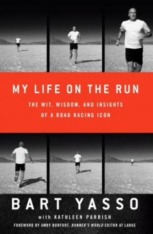 Book cover My Life on the Run: The Wit, Wisdom, and Insights of a Road Racing Icon