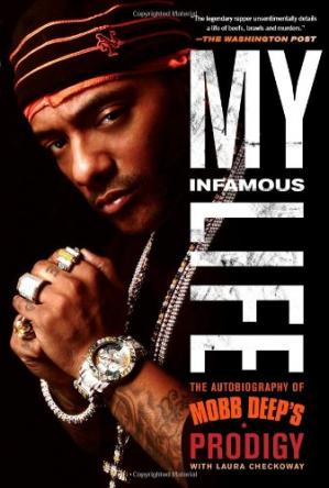 पुस्तक कवर My Infamous Life: The Autobiography of Mobb Deep's Prodigy