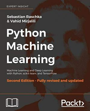 Book cover Python Machine Learning: Machine Learning and Deep Learning with Python, scikit-learn, and TensorFlow