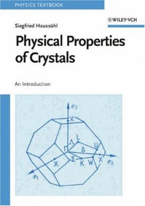 Book cover Physical Properties of Crystals: An Introduction