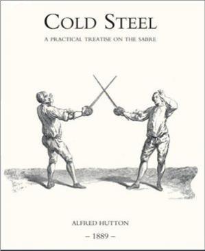 Book cover Cold Steel: A Practical Treatise on the Sabre