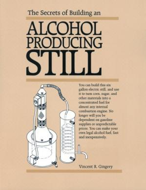 Обкладинка книги The Secrets of Building an alcohol production still