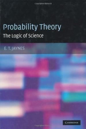 Book cover Probability theory: the logic of science