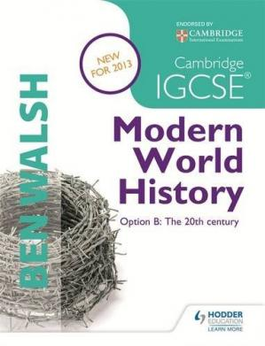 Обложка книги Cambridge IGCSE Modern World History: Option B: The 20th Century