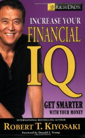 Գրքի կազմ Rich Dad's Increase Your Financial IQ: Get Smarter with Your Money