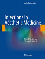 Buchdeckel Injections in Aesthetic Medicine: Atlas of Full-face and Full-body Treatment