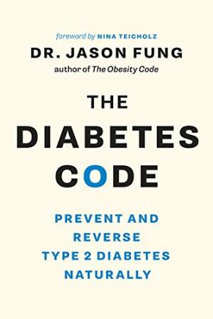Book cover The Diabetes Code: Prevent and Reverse Type 2 Diabetes Naturally