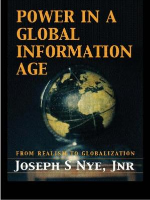 Portada del libro Power in the global information age: from realism to globalization