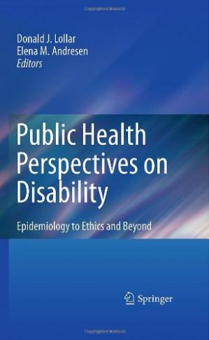 غلاف الكتاب Public Health Perspectives on Disability: Epidemiology to Ethics and Beyond