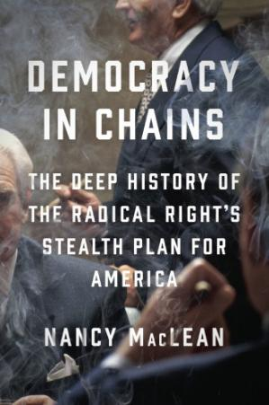 Book cover Democracy in Chains- The Deep History of the Radical Right