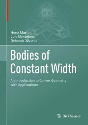 Okładka książki Bodies of Constant Width: An Introduction to Convex Geometry with Applications