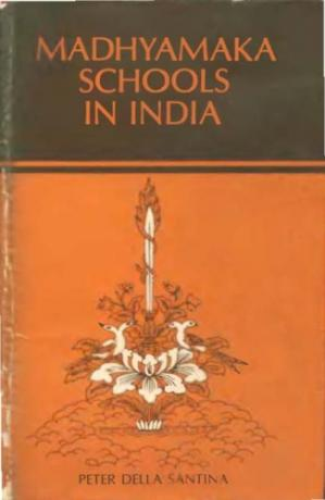 Copertina Madhyamaka Schools in India: A Study of the Madhyamaka Philosophy and of the Division of the System into the Prasangika and Svatantrika Schools