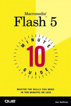 წიგნის ყდა 10 Minute Guide to Macromedia Flash 5