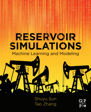 Book cover Reservoir Simulations: Machine Learning and Modeling