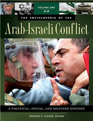 Book cover Tucker Spencer (edit.) Encyclopedia of Arab-Israeli Conflict - A Political, Social, and Military History