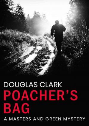 Book cover Poachers Bag (Masters and Green Book 12)
