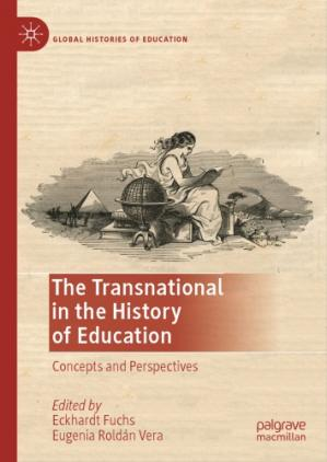 Okładka książki The Transnational in the History of Education: Concepts and Perspectives