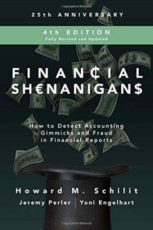 Book cover Financial Shenanigans:  How to Detect Accounting Gimmicks and Fraud in Financial Reports