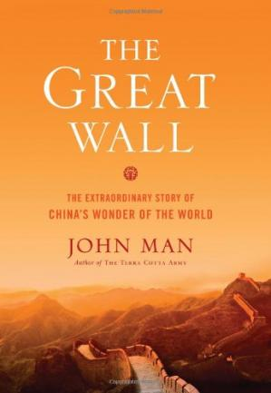 Book cover The Great Wall: The Extraordinary Story of China's Wonder of the World