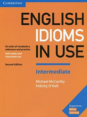 Portada del libro English Idioms in Use Intermediate Book with Answers: Vocabulary Reference and Practice