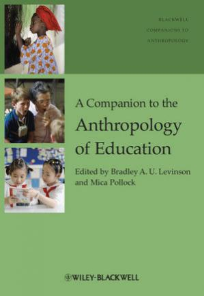 Book cover A Companion to the Anthropology of Education