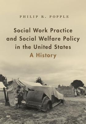 Copertina Social Work Practice and Social Welfare Policy in the United States: A History
