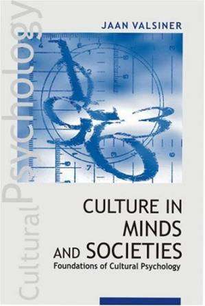 Book cover Culture in Minds and Societies: Foundations of Cultural Psychology