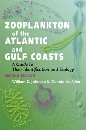 Book cover Zooplankton of the Atlantic and Gulf Coasts: A Guide to Their Identification and Ecolog