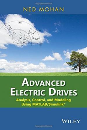 Portada del libro Advanced Electric Drives: Analysis, Control, and Modeling Using MATLAB / Simulink