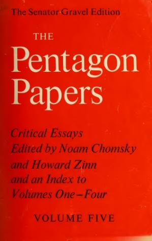 Book cover The Pentagon Papers: the Defense Department History of United States Decisionmaking on Vietnam