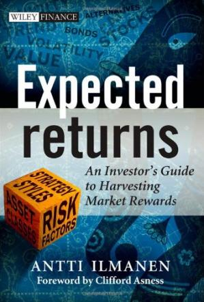 Book cover Expected Returns: An Investor's Guide to Harvesting Market Rewards