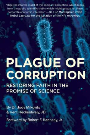 Book cover Plague of Corruption: Restoring Faith in the Promise of Science (Children's Health Defense)