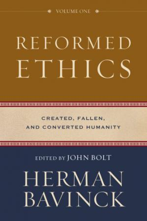 Copertina Reformed Ethics, Volume 1: Created, Fallen, and Converted Humanity