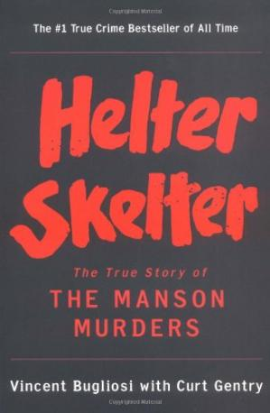 Book cover Helter Skelter: The True Story of the Manson Murders