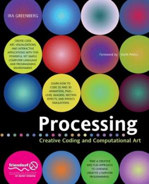 Book cover Processing: Creative Coding and Computational Art