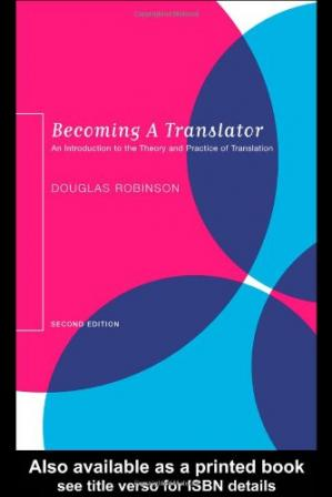 Copertina Becoming a Translator: An Introduction to the Theory and Practice of Translation