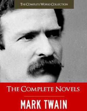पुस्तक कवर the Complete Novels of Mark Twain and the Complete Biography of Mark Twain